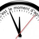Horloge. C'est le moment d'agir